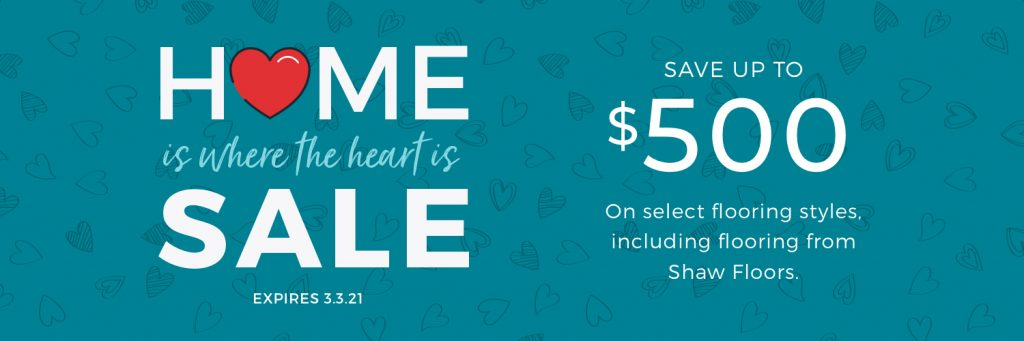 Home is Where the Heart is Sale | Carpet Advantage